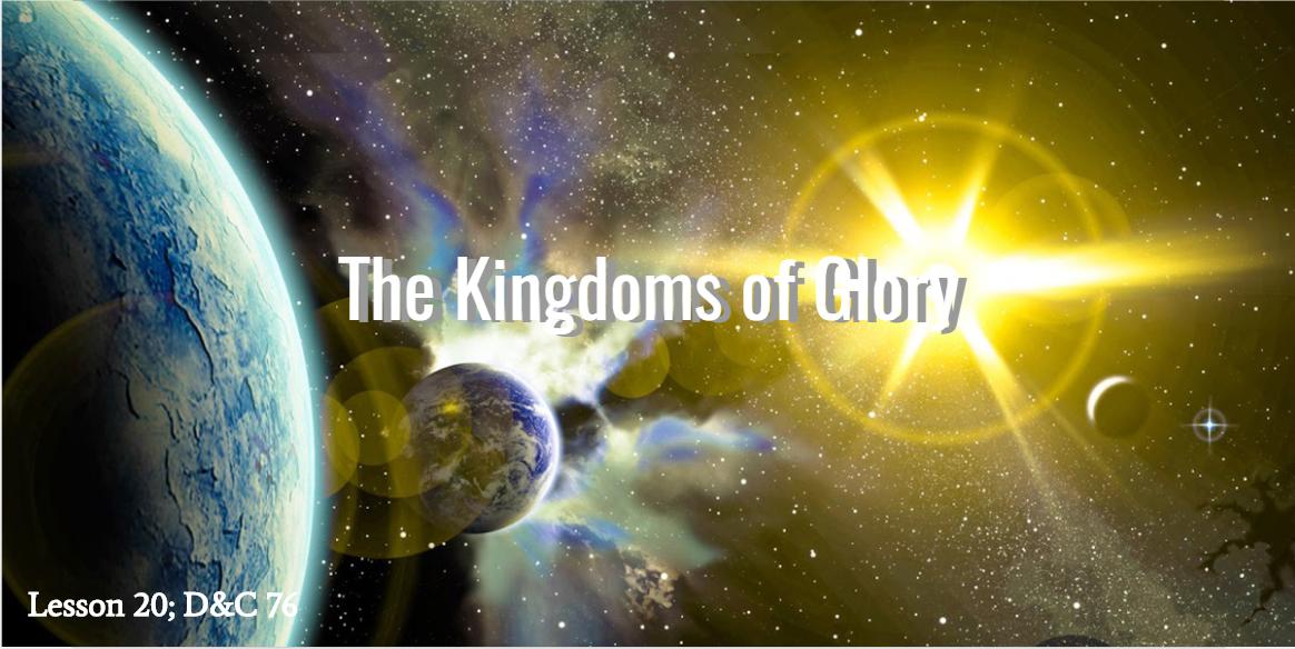 D U0026c Gospel Doctrine Lesson 20  Three Kingdoms Of Glory  U2013 Jasmin Gimenez